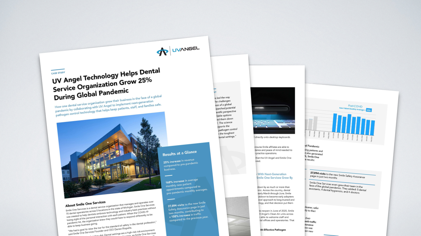 Dental Case Study: How UV Angel helped Smile One Services grow 25% during a global pandemic